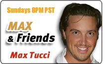 Max Tucci of Max & Friends at LA Talk Radio