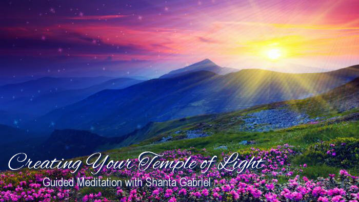 Temple of Light Guided Meditations with Shanta Gabriel